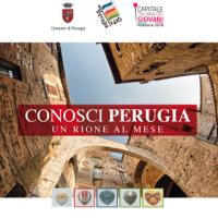 Conosci Perugia. Un Rione al Mese