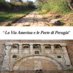La Via Amerina e le Porte di Perugia