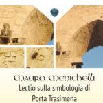 Lectio sulla simbologia di Porta Trasimena