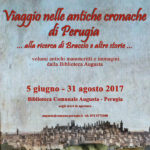 Travel among the ancient chronicles of Perugia. Looking for Braccio and other tales